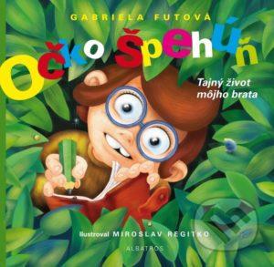 Gabriela Futová - Očko špehúň - recenzia - knižky pre deti 8-10 rokov