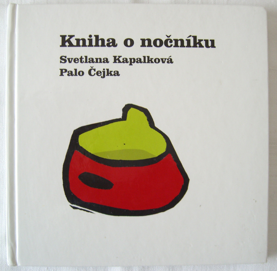Svetlana Kapalkova Kniha o nočníku