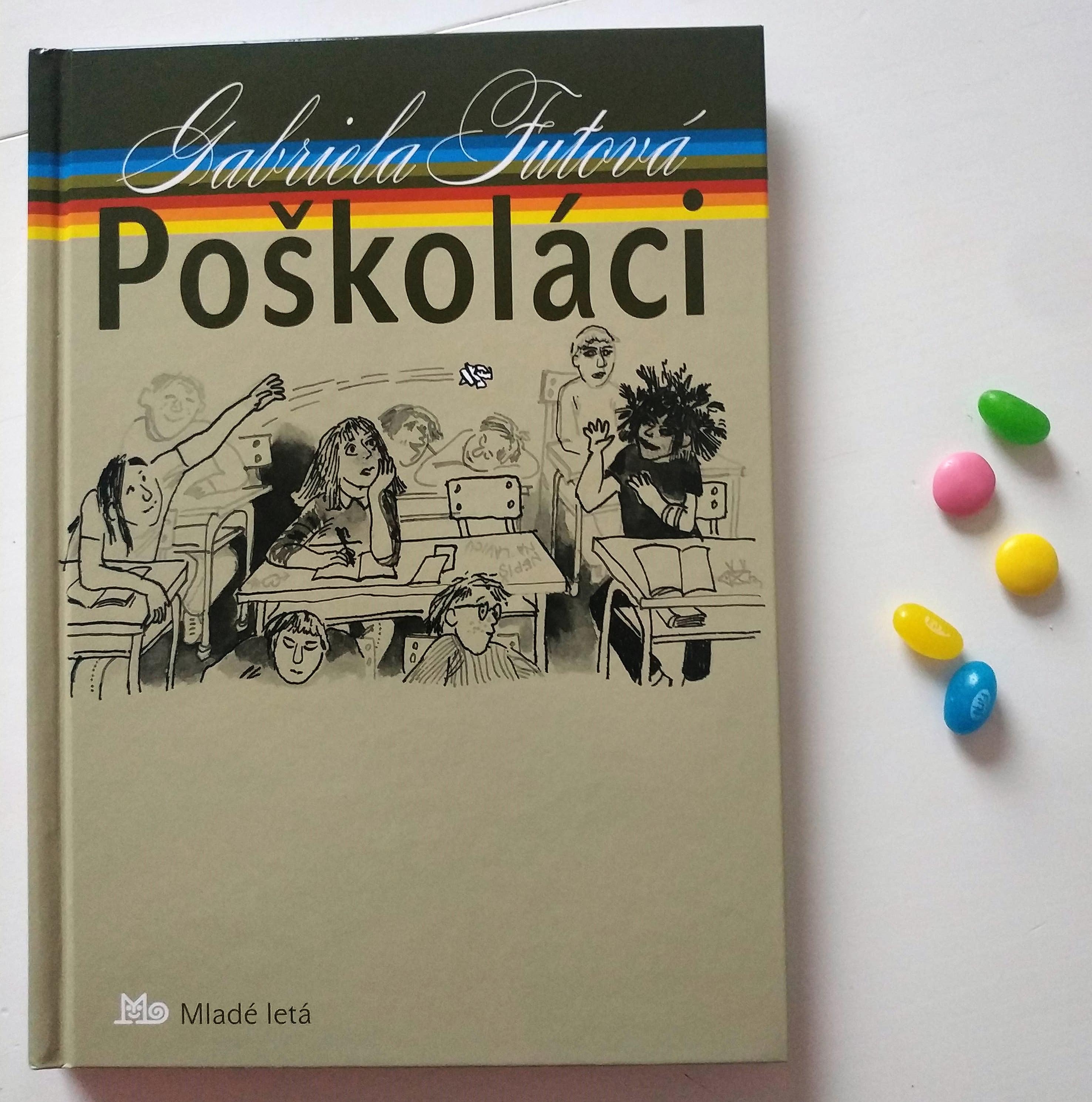 Gabriela Futová: poškoláci – recenzia knižky pre dievčatá 9+ (rokov)